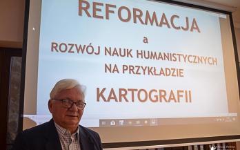 Reformacja a rozwój nauk humanistycznych – kartografia – spotkanie PTEw